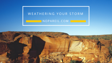 WeatherING your storm